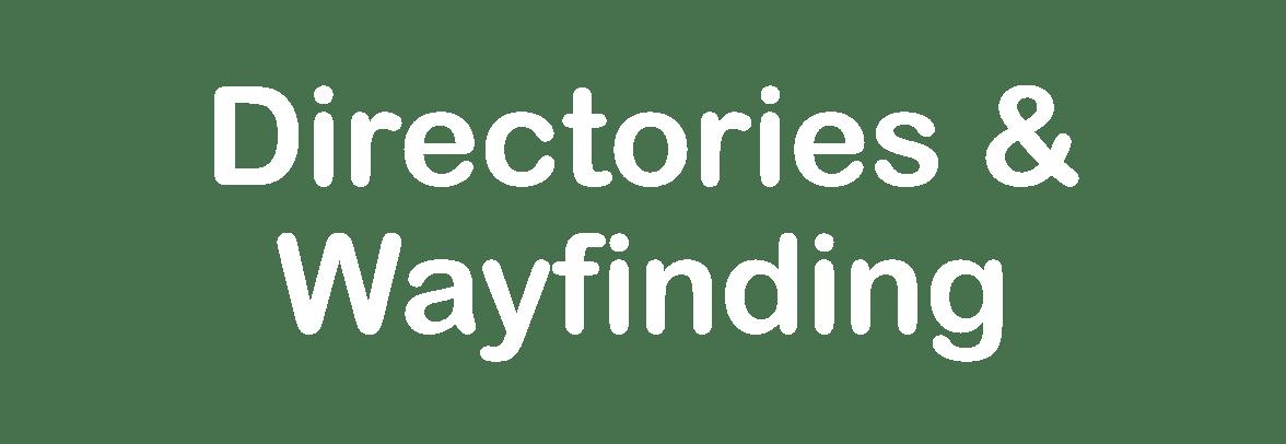 Directories & Wayfinding
